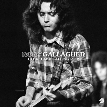 Rory Gallagher - Cleveland Calling Pt. 2 // LP