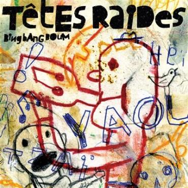 Têtes Raides - bing band boum // LP