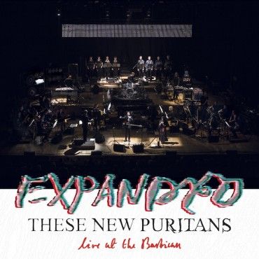 These New Puritans -Expanded // CD neuf