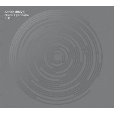 Adrian Utley's Guitar Orchestra 'In C' // CD neuf