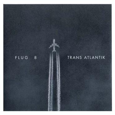 Flug 8 - Trans Atlantik // 2LP+CD neufs