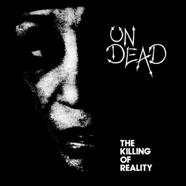 Undead - The Killing Of Reality // LP neuf